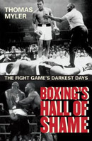 Boxing's Hall of Shame by Thomas Myler