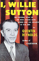 I, Willie Sutton by Quentin Reynolds