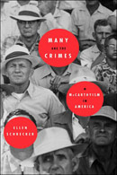 Many Are The Crimes: McCarthyism in America by Ellen Schrecker