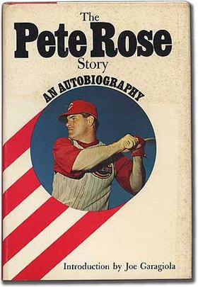 The Pete Rose Story: An Autobiography
