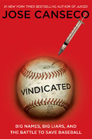 Vindicated by Jose Canseco