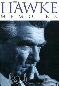 The Hawke Memoirs by Bob Hawke