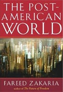 The Post American World by Fareed Zakaria