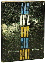 an analysis of tennessee williams novel cat on a hot tin roof published in 1958 Published: fri, 21 apr 2017 the objective of this extended essay is to analyze the character brick of the book cat on a hot tin roof, written by tennessee williams in order to find the factors that take the protagonist to a possible identity crisis as we recognize how they affect him.
