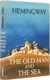 The Old Man and the Sea by Ernest Heming