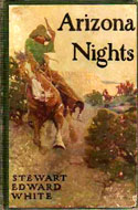 Arizona Night by Stewart Edward White, Illustrated by N.C. Wyeth