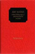 Art Books: A Basic Bibliography of Monographs on Artists by Wolfgang M. Freitag