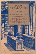 Book Catalogues: Their Varieties and Uses by William P. Barlow Jr.