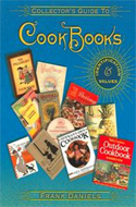 Collector's Guide to Cookbooks by Frank Daniels