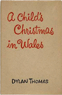 A Child�s Christmas in Wales by Dylan Thomas