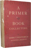 A Primer of Book-Collecting by John Tracy Winterich