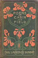 Poems of Cabin and Field by Paul Laurence Dunbar