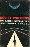 Soviet Writings on Earth Satellites and Space Books