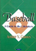 A Guide to Baseball Literature
