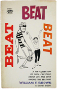 Beat Beat Beat by William F. Brown