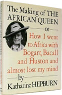 The Making of The African Queen by Katharine Hepburn