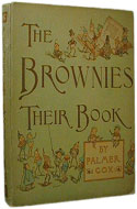 The Brownies: Their Book by Palmer Cox