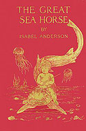 The Great Sea Horse by Isabel Anderson