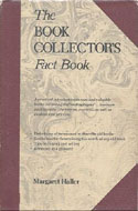 The Book Collector�s Fact Book by Margaret Haller