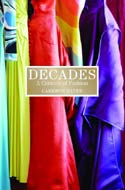 Decades: A Century of Fashion by Cameron Silver
