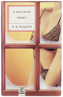A Touch of Frost by R.D. Wingfield - UK First edition, first impression
