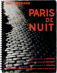 Paris de Nuit by Brassai and Paul Morand