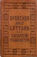 Speeches and Letters of George Washington