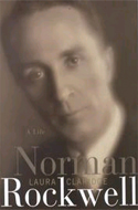Norman Rockwell: A Life by Laura Claridge