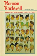 Norman Rockwell: American's Best-Loved Illustrator by Joel H. Cohen
