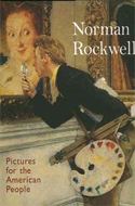 Norman Rockwell's pictures for the American People by Judy L Larson & Maureen Hart Hennessey