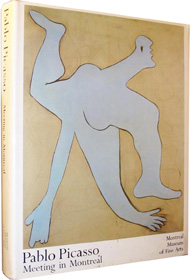 Pablo Picasso: Meeting in Montreal catalogue by Montreal Museum of Fine Arts