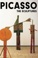 Pablo Picasso: The Sculptures by Pablo Picasso, Werner Spies