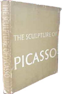The Sculpture of Picasso by Roland Penrose