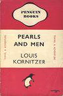 Pearls & Men by Louis Kornitzer