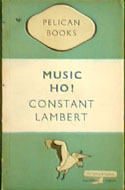 Music Ho! By Constant Lambert
