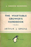 The Vegetable Grower's Handbook by A.J. Simons (Vol. 1 or 2)