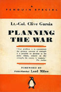 Planning the War by Clive Garsia