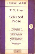 Selected Prose by T.S. Eliot