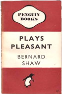 Plays Pleasant by Bernard Shaw