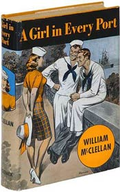 A Girl in Every Port by William McClellan
