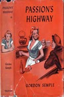 Passion�s Highway by Gordon Semple