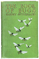 The Book of Bugs by Harvey Sutherland