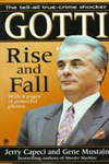 Gotti: Rise and Fall by Jerry Capeci and Gene Mustain