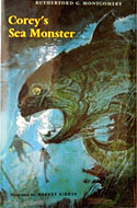 Corey's Sea Monster by Rutherford G. Montgomery