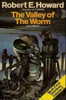 The Valley of the Worm by Robert E. Howard