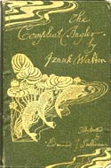 The Compleat Angler or the Contemplative Man's Recreation by Izaak Walton