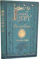 Johnny Nut and the Golden Goose by Charles Deulin. Translated by Andrew Lang