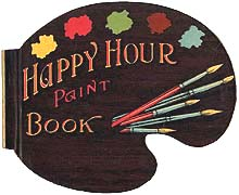The Happy Hour Paint Book by A.J. Schaeffer