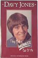 They Made a Monkee Out of Me by Davy Jones