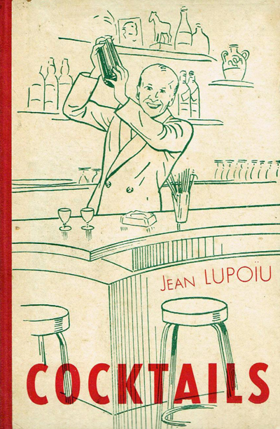 Cocktails by Jean Lupoïu